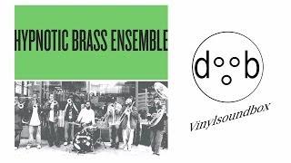 Hypnotic Brass Ensemble - Hypnotic Green
