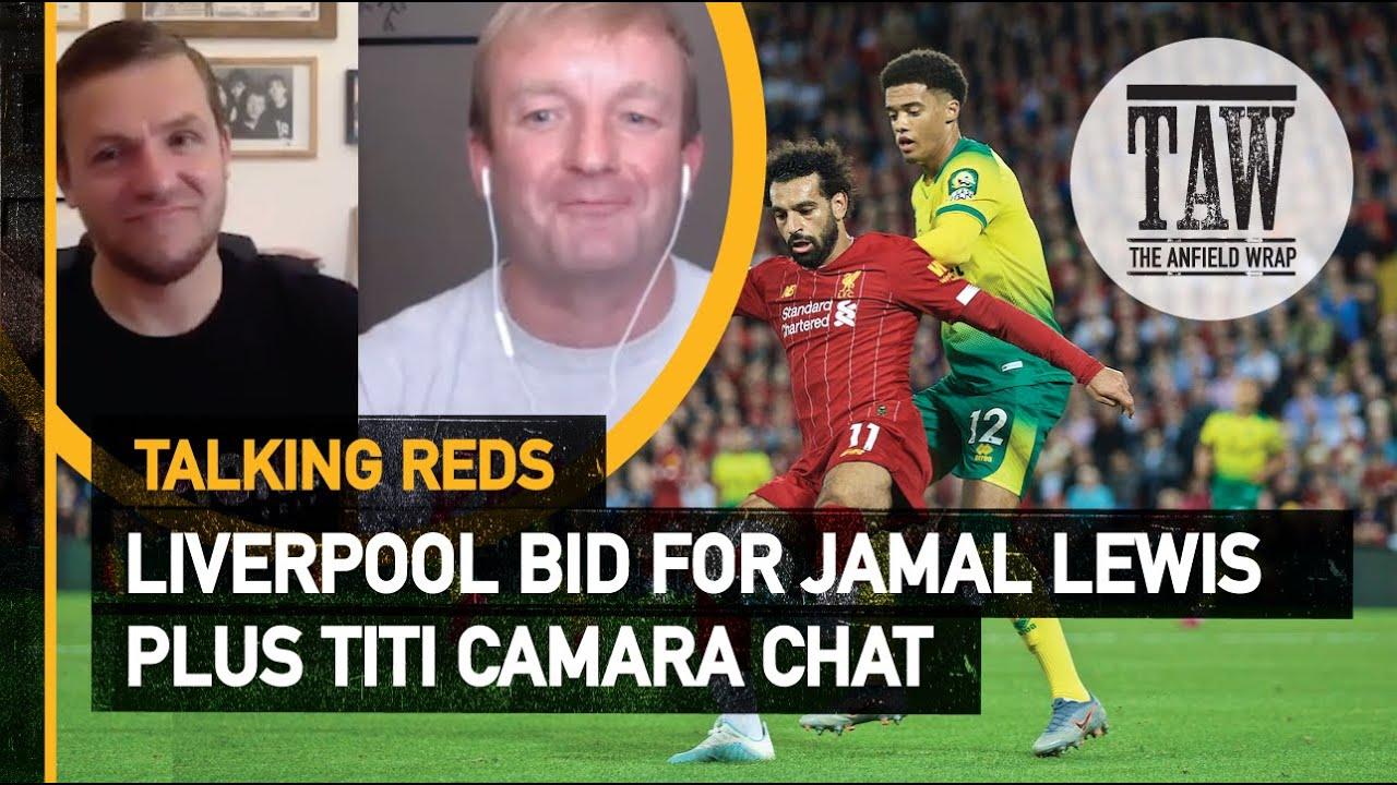 Liverpool Bid For Jamal Lewis Plus Titi Camara Chat | Talking Reds