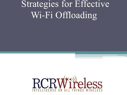 Editorial Webinar: Strategies for Effective Wi-Fi Offloading