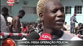 Jornal Nacional Angola - Operação Policial