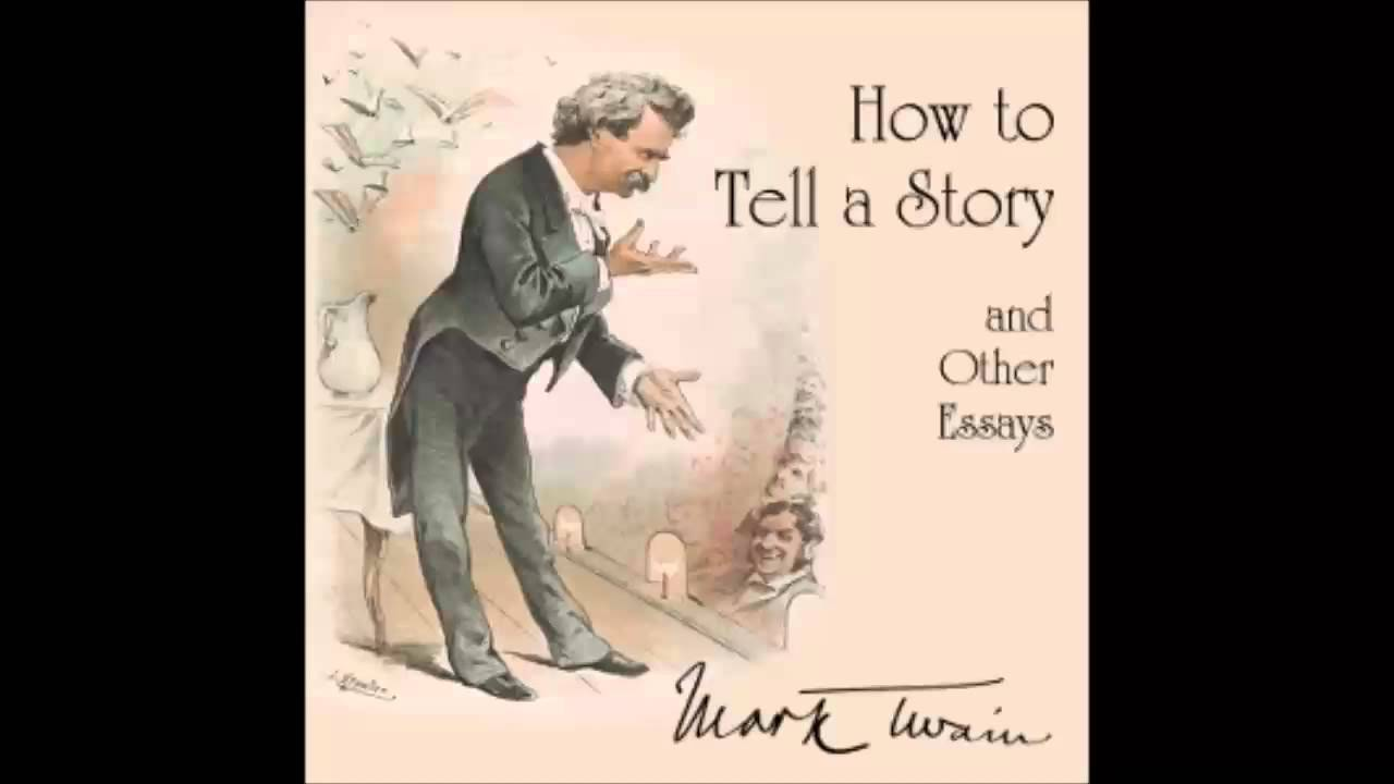 how to tell a story and other essays full audiobook how to tell a story and other essays full audiobook