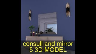 3D Model of consull and mirror -5 Review