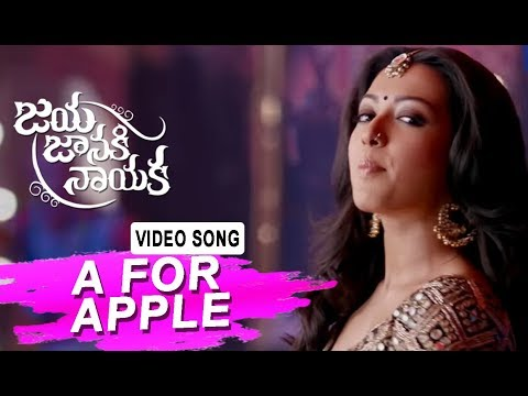 A For Apple Video Song | Jaya Janaki Naayaka | Bellamkonda Srinivas | Rakul Preeet Singh