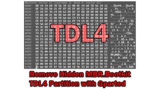 Remove Hidden MBR.Bootkit TDL4 Partition with Gparted