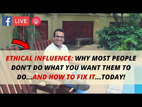 Ethical Influence: How to Get People to do EXACTLY What You Want Them to Do | #095