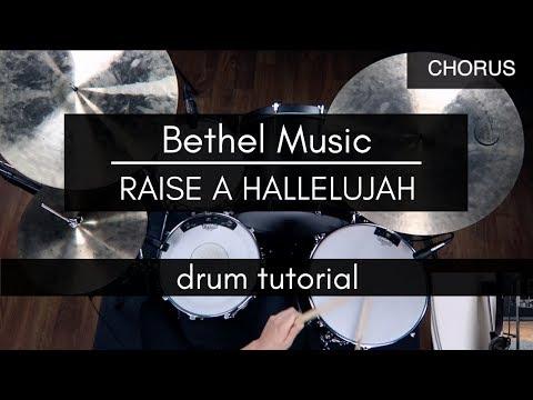 Raise A Hallelujah - Bethel Music (Drum Tutorial/Play-through) thumbnail