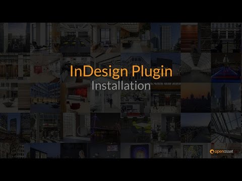 Installing The InDesign Plugin For OpenAsset