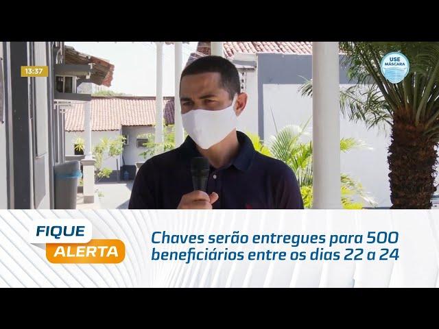 Vale Bentes I: Chaves serão entregues para 500 beneficiários entre os dias 22 a 24