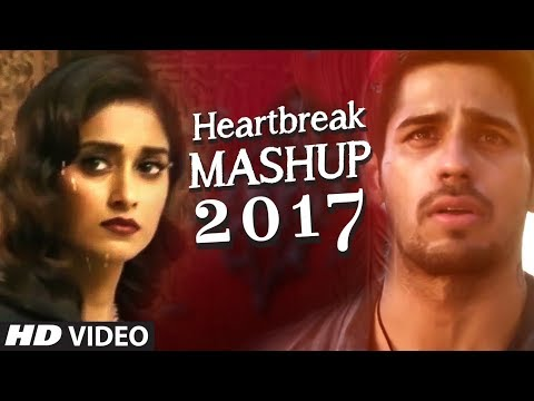 HEARTBREAK MASHUP 2017 | DJ YOGII