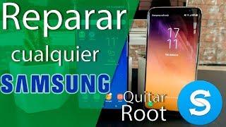 Reparar cualquier Samsung - No pasa del logo o quitar root:SmartSwitch