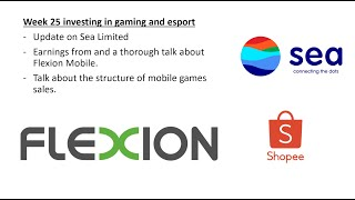 Week 25 investing in gaming and esport