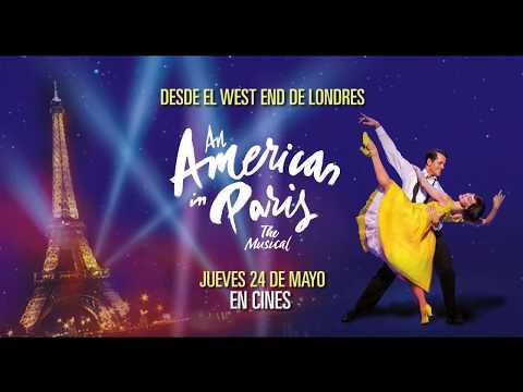Un Americano en París - El Musical - Jueves 24 de mayo en cines