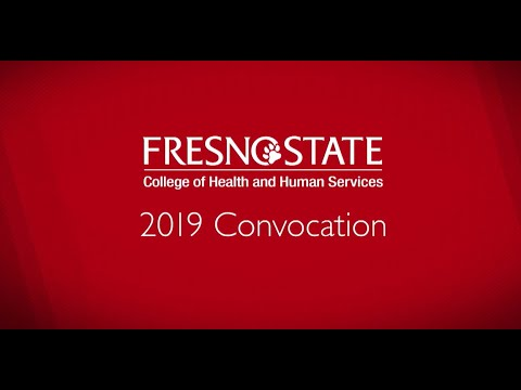 Fresno State College of Health and Human Services Convocation