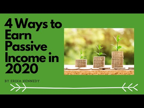 4 Ways to Make Passive Income In 2020