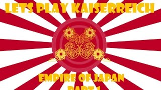 Lets Play Victoria 2 Kaiserreich - The Empire of Japan Part 1