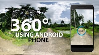 How To Take And Edit 360° Photo Using Android Phone