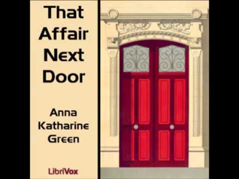 That Affair Next Door (FULL Audiobook) - part (1 of 5)
