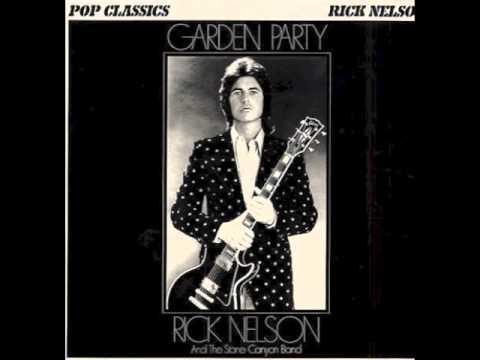 Rick Nelson - Garden Party