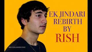 Ek Jindari Cover   Hindi Medium   Angrezi Medium   Sachin-Jigar   Rishab Rikhiram Sharma RISH