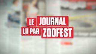 Le Journal lu par Zoofest