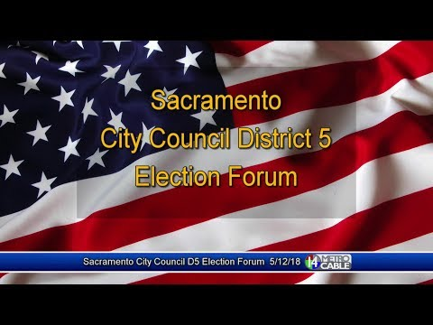 Election Forum: Dist. 5 Sacramento City Council