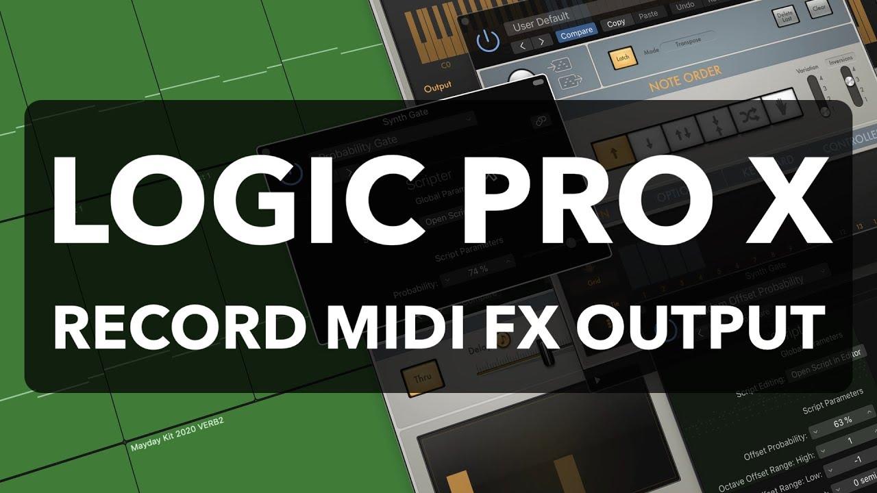 Logic Pro X - Record MIDI FX Output as MIDI