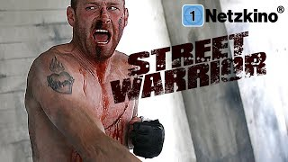Street Warrior - Fight for Survival (Action in voller Länge)
