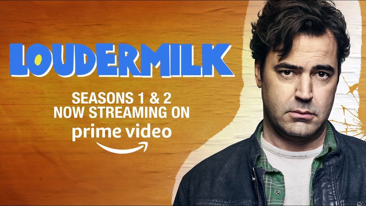 Download Watch Loudermilk Now on Prime Video!