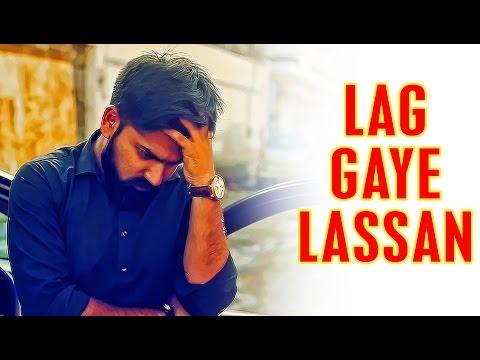 Lag Gaye Lassan   Karachi Vynz Official