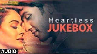 Heartless Full Songs (Jukebox)