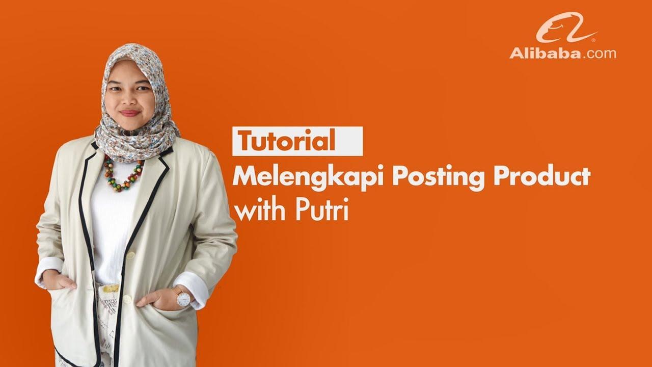 tutorial posting produk di alibaba com