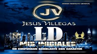 Jesus Villegas - LD Mis Iniciales - (2015)