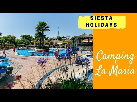 Siesta Holidays - Camping La Masia 2018 FR (Blanes, Costa Brava, Espagne)