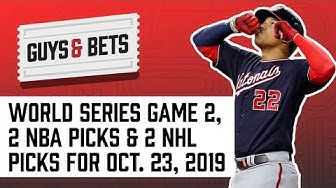 Guys & Bets: World Series Game 2, 2 NBA Picks and 2 NHL Picks!