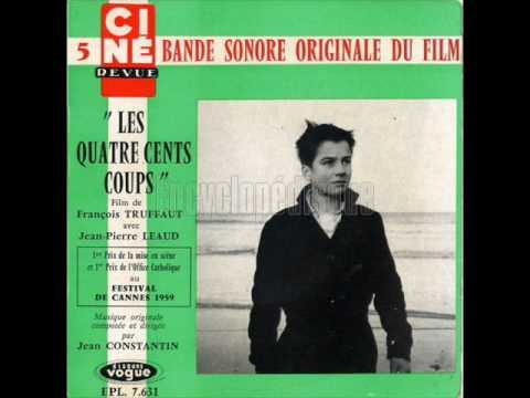 Les Quatre Cents Coups - Jean Constantin - 01.Générique Et Car De Police
