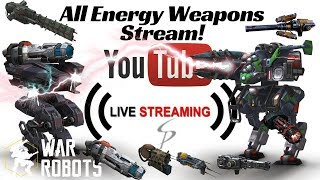 War Robots - Live with Stew! Nothing but Energy Weapons!  Scourge, Zeus, Taran, and more! thumbnail