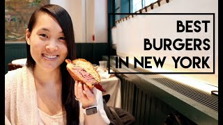 The Best Burgers in New York City!