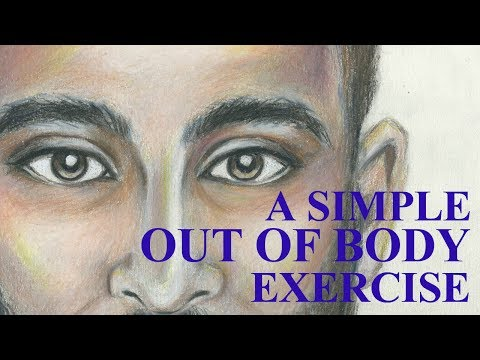 A Simple Out of Body Exercise