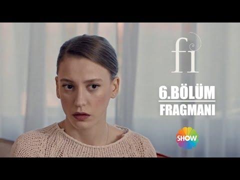 Fi 6. Bölüm Fragmanı