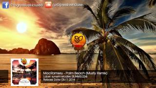 MacRamsey - Palm Beach (Musty Remix)
