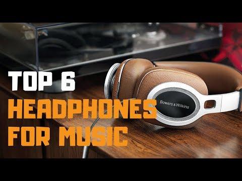 Best Headphones For Music In 2019 - Top 6 Headphones For Music Review