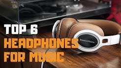 Best Headphones For Music in 2019 - Top 6 Headphones For Music Review