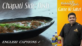Venkatesh Bhat makes side dish for Chappati| recipe in Tamil | ghatte ki subzi | subzi for roti