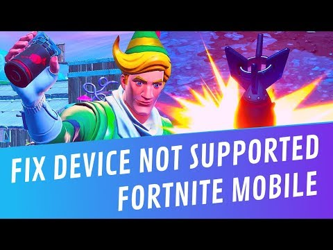 Download Fortnite Device Not Supported Problem Solved