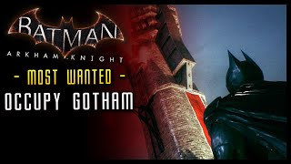 Batman Arkham Knight: Occupy Gotham (Most Wanted)