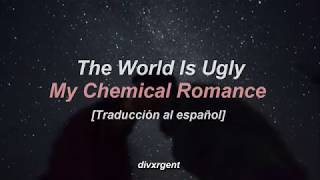 Скачать The World Is Ugly My Chemical Romance Traducción Al Español
