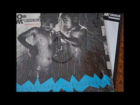 John Mc.Laughlin & Mahavishnu Adv.in Radioland (full album)