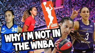 WHY I AM NOT IN THE WNBA : PT 1