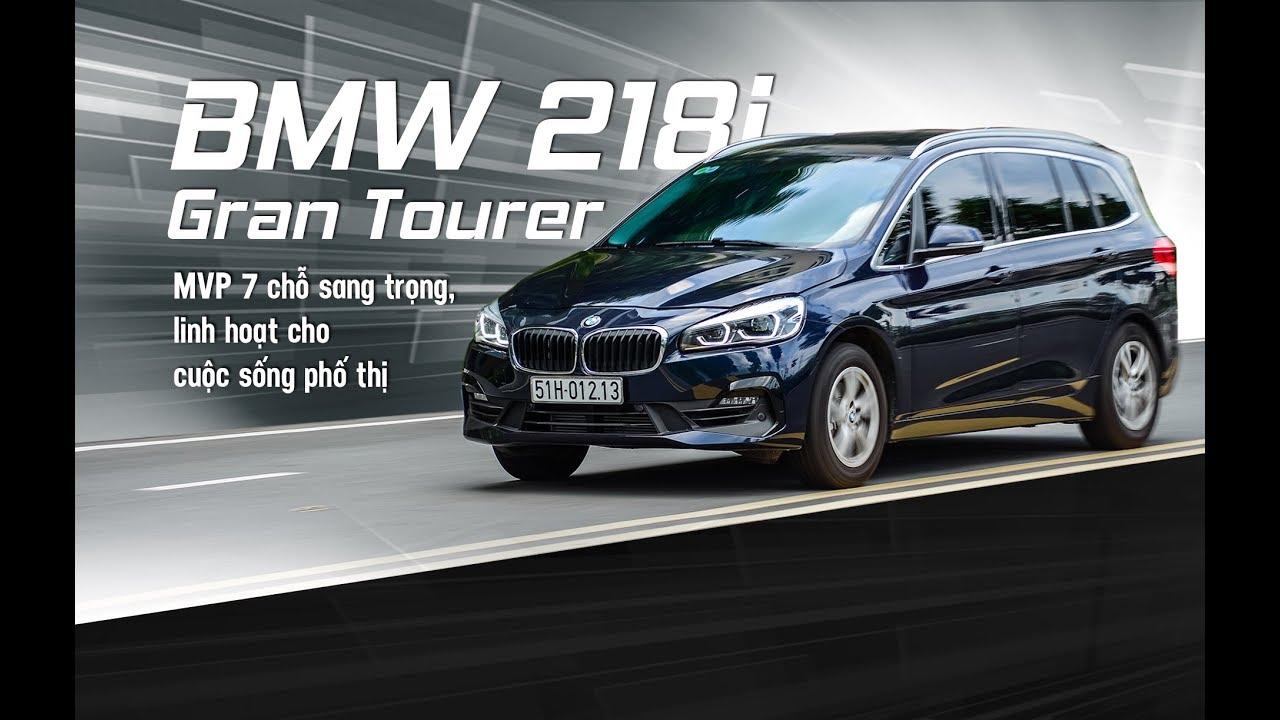 Đánh giá BMW 218i Gran Tourer: MPV 7 chỗ hạng sang, linh hoạt cho đô thị | Xe360
