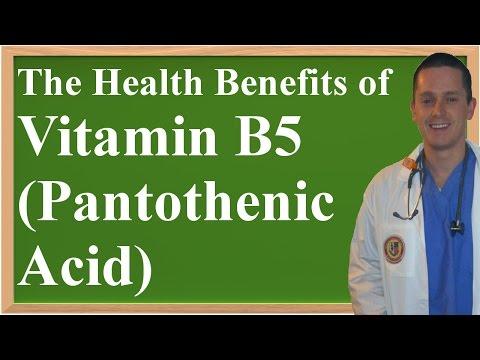 The Health Benefits of Vitamin B5 (Pantothenic Acid)